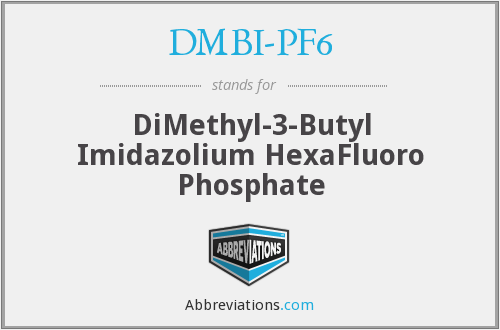 What does DMBI-PF6 stand for?