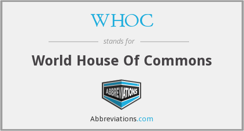 WHOC - World House Of Commons