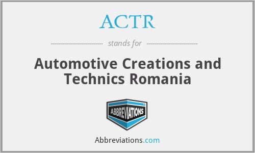 ACTR - Automotive Creations and Technics Romania
