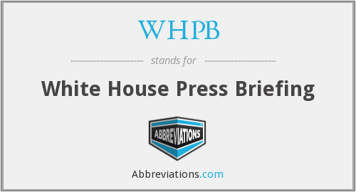 WHPB - White House Press Briefing