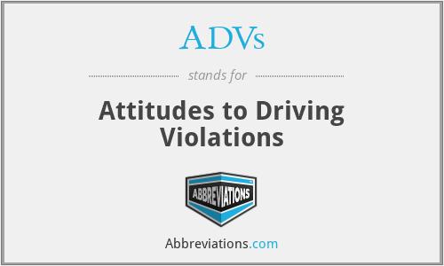 ADVs - Attitudes to Driving Violations
