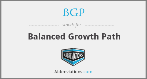 BGP - Balanced Growth Path