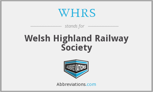 WHRS - Welsh Highland Railway Society