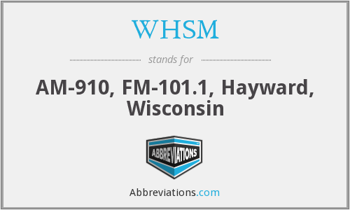 WHSM - AM-910, FM-101.1, Hayward, Wisconsin
