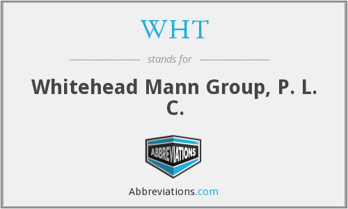 WHT - Whitehead Mann Group, P. L. C.