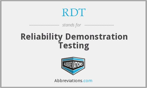 RDT - Reliability Demonstration Testing