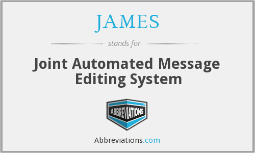 JAMES - Joint Automated Message Editing System