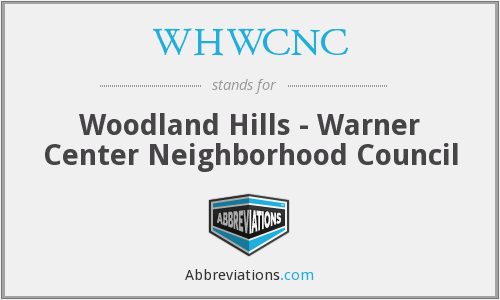 WHWCNC - Woodland Hills - Warner Center Neighborhood Council