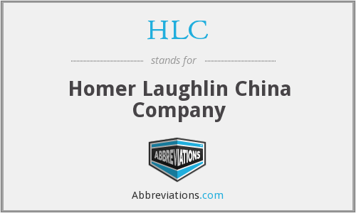 HLC - Homer Laughlin China Company