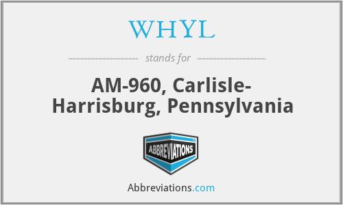 WHYL - AM-960, Carlisle- Harrisburg, Pennsylvania