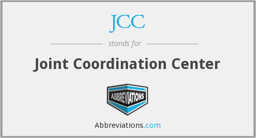 JCC - Joint Coordination Center