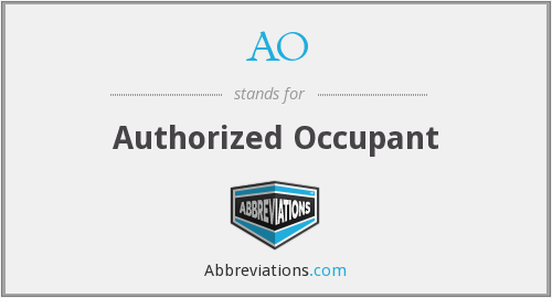AO - Authorized Occupant