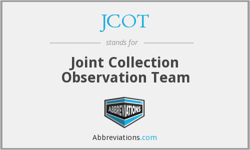 JCOT - Joint Collection Observation Team