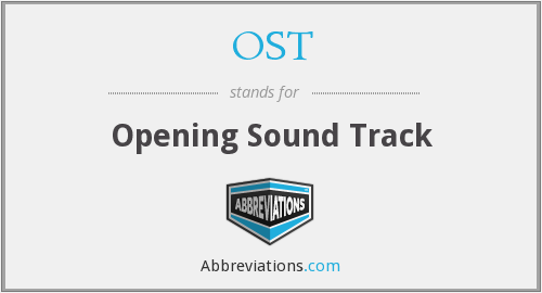 OST - Opening Sound Track