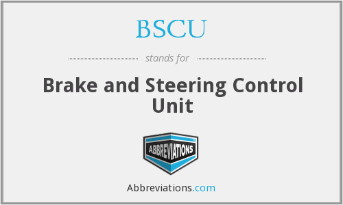 BSCU - Brake and Steering Control Unit