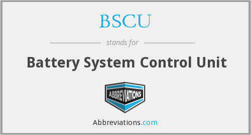 BSCU - Battery System Control Unit