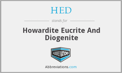 HED - Howardite Eucrite And Diogenite