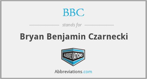 BBC - Bryan Benjamin Czarnecki