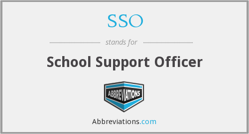SSO - School Support Officer