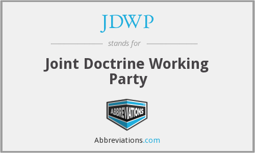 JDWP - Joint Doctrine Working Party