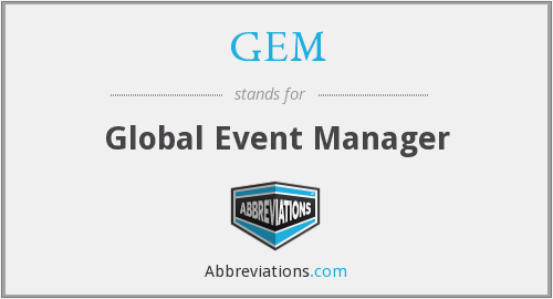 GEM - Global Event Manager