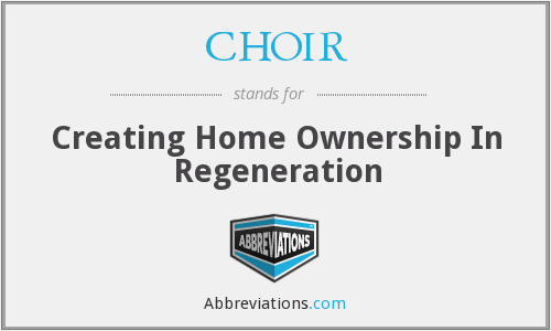 CHOIR - Creating Home Ownership In Regeneration