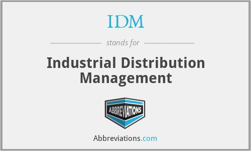 IDM - Industrial Distribution Management