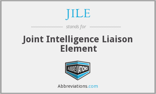 JILE - Joint Intelligence Liaison Element