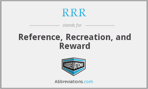 RRR - Reference, Recreation, and Reward