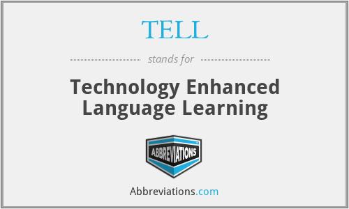 TELL - Technology Enhanced Language Learning