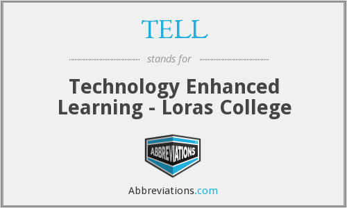 TELL - Technology Enhanced Learning - Loras College