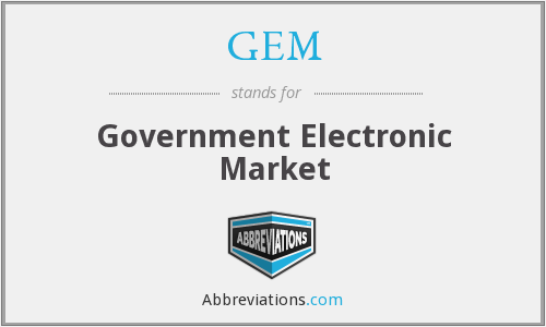 GEM - Government Electronic Market