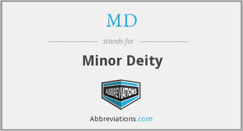 MD - Minor Deity