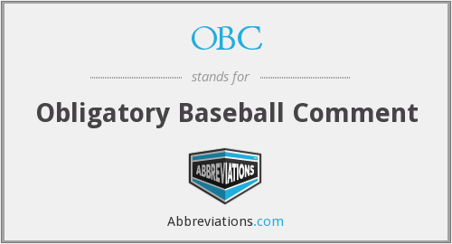 OBC - Obligatory Baseball Comment