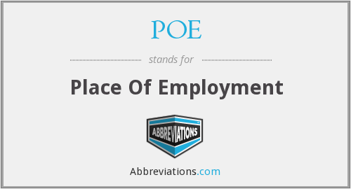POE - Place Of Employment