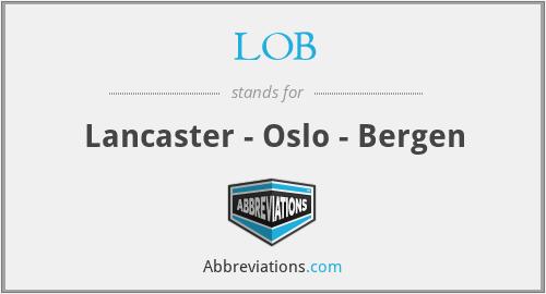 LOB - Lancaster - Oslo - Bergen