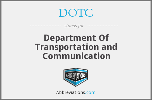 DOTC - Department Of Transportation and Communication