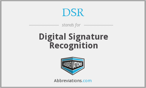 DSR - Digital Signature Recognition