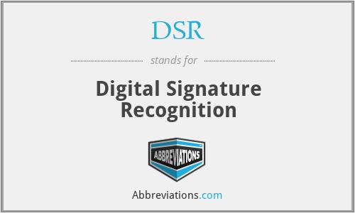 DSR - Digital Signature Recognition