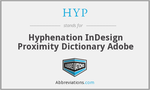 HYP - Hyphenation InDesign Proximity Dictionary Adobe