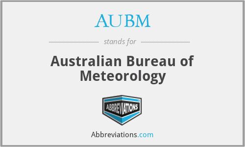 AUBM - Australian Bureau of Meteorology