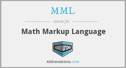 MML - Math Markup Language