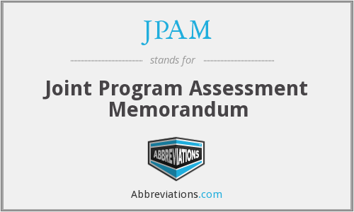 JPAM - Joint Program Assessment Memorandum