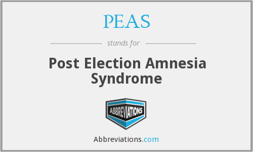 PEAS - Post Election Amnesia Syndrome