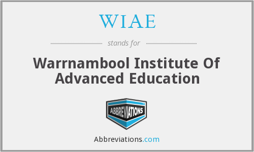 WIAE - Warrnambool Institute Of Advanced Education