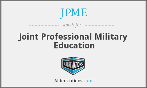 JPME - Joint Professional Military Education