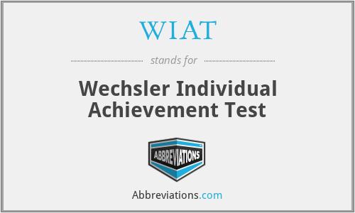 WIAT - Wechsler Individual Achievement Test