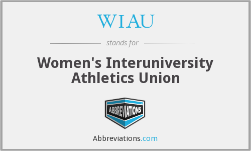 WIAU - Women's Interuniversity Athletics Union