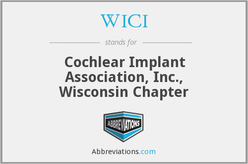 WICI - Cochlear Implant Association, Inc., Wisconsin Chapter