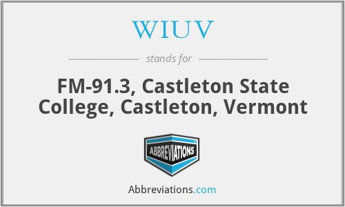 WIUV - FM-91.3, Castleton State College, Castleton, Vermont